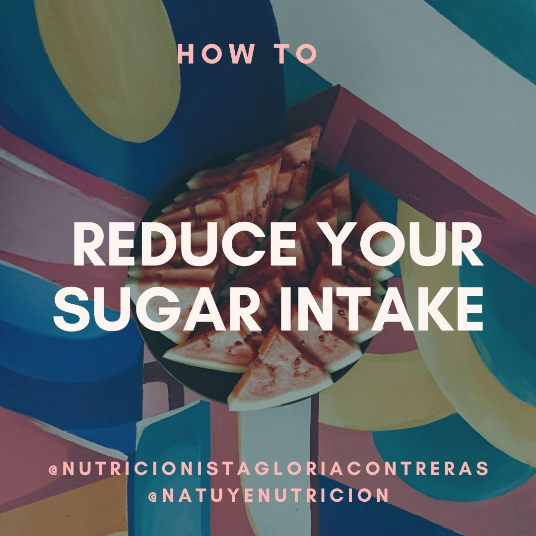 HOW TO REDUCE YOUR SUGAR INTAKE IN 5 SIMPLE STEPS